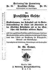 Guttentag'sche Sammlung preussischer Gesetze: Textausgabe mit Anmerkungen und Sachregister, Ausgabe 26