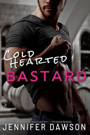 Cold Hearted Bastard