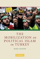 The Mobilization of Political Islam in Turkey PDF