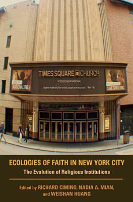 Ecologies of Faith in New York City PDF