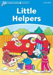 Little Helpers (Dolphin Readers Level 1)