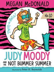 Judy Moody And The Not Bummer Summer Book PDF