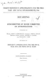 Urgent Deficiency Appropriations for the Military and Naval Establishments: 1916, Hearing ... 64th Congress, 1st Session