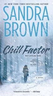 Chill Factor : A Novel