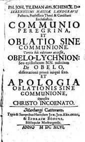 Ph. Joh. Tileman ... Communio Peregrina, Et Oblatio Sine Communione