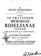De bonis hominibus disserit atque ad orationem memoriae Ridelianae sacram die 28. Sept. A.R.S. 1737. in auditorio philosophico hora 9. habendam inuitat Christ. Gottlieb Ioecher ...