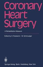 Coronary Heart Surgery: A Rehabilitation Measure