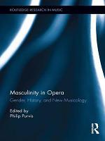 Masculinity in Opera PDF