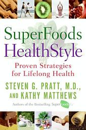 SuperFoods HealthStyle: A Year of Rejuvenation
