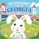 The Easter Bunny Is Coming to Georgia