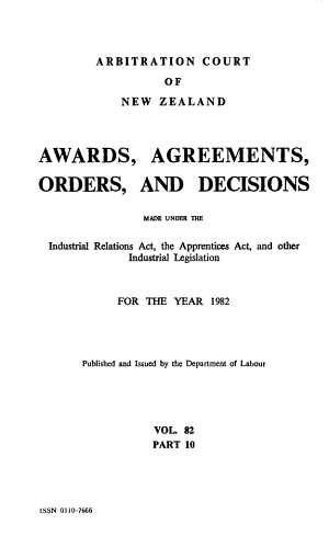 Awards  Agreements  Orders  and Decisions Made Under the Industrial Relations Act  the Apprentices Act  and Other Industrial Legislation for the Year     PDF