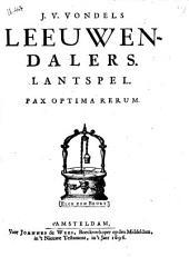 J. v. Vondels Leeuwendalers: Lantspel ..