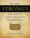 The New Strong s Exhaustive Concordance of the Bible PDF
