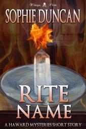 Rite Name: A Haward Mysteries Short Story