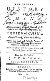The General History of China: Containing A Geographical, Historical, Chronological, Political and Physical Description of the Empire of China, Chinese-Tartary, Corea and Thibet, Including an Extract and Particular Accaount of Their Customs, Manners, Ceremonies, Religion, Arts and Sciences, Volume 2