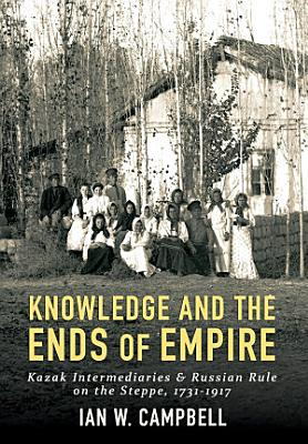 Knowledge and the Ends of Empire