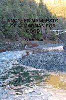 ANOTHER MANIFESTO OF A MADMAN FOR GOOD PDF