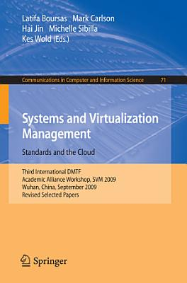 Systems and Virtualization Management: Standards and the Cloud