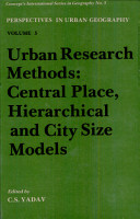 Urban Research Methods  Central Place  Hierarchical and City Size Models    Volume 5  PDF