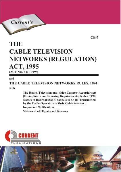 The Cable Television Networks Regulation Act 1995