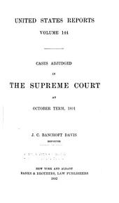 United States Reports: Cases Adjudged in the Supreme Court, Volume 144