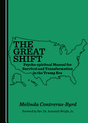 The Great Shift Psycho Spiritual Manual for Survival and Transformation in the Trump Era PDF