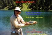 Blair Lake - Montana, USA: Rocky Mountain Fishing Journals