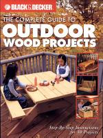 Black   Decker The Complete Guide to Outdoor Wood Projects PDF