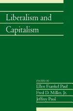 Liberalism and Capitalism: Volume 28