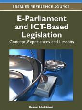 E-Parliament and ICT-Based Legislation: Concept, Experiences and Lessons: Concept, Experiences and Lessons