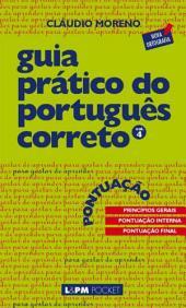 Guia Prático do Português Correto 4: Pontuação