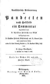 Ausfuhrliche Erläuterung der Pandecten nach Hellfeld: Band 56