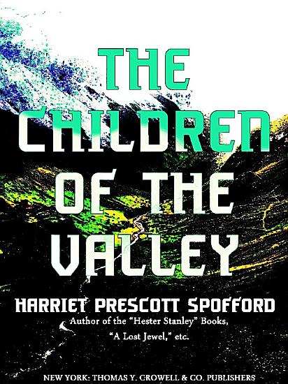 The Children of the Valley PDF