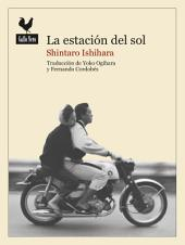 Estación del sol: Una novela histórica sobre la Tribu del Sol