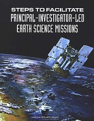 Steps to Facilitate Principal Investigator Led Earth Science Missions PDF