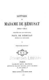Lettres 1804-1814: publiées par son petit-fils Paul de Rémusat, Volume1