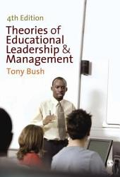 Theories of Educational Leadership and Management: Edition 4