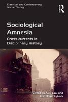 Sociological Amnesia PDF
