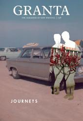 Granta 138: Journeys