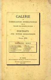 Galerie de l'Association internationale pour le progrès des sciences sociales: portraits avec notices biographiques