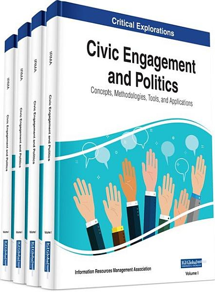 Download Civic Engagement and Politics  Concepts  Methodologies  Tools  and Applications Book