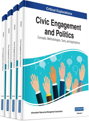 Civic Engagement and Politics: Concepts, Methodologies, Tools, and Applications