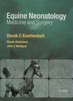 Equine Neonatal Medicine and Surgery E Book PDF