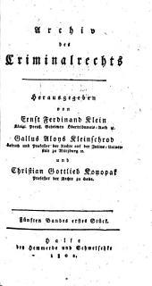 Archiv des Criminalrechts: Band 5