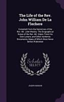 The Life of the REV  John William de La Flechere PDF