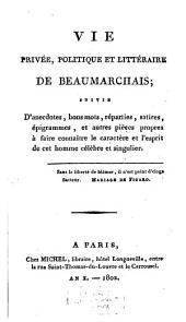 Vie privée, politique et litteraire de Beaumarchais