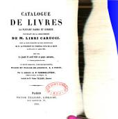 Catalogue de livres la plupart rares et curieux provenant de la bibliothèque de M. Libri-Carucci dont la vente ... aura lieu le jeudi 12 avril 1855 et jours suivants ...: Vente, Paris, 3 place du palais de Justice, commissaire priseur Florimond-Lévêque