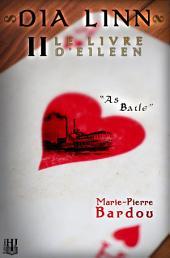 Dia Linn - II - Le Livre d'Eileen (partie 2 : As baile)