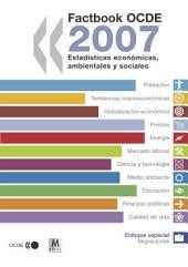 Factbook OCDE 2007 Estadísticas económicas, ambientales y sociales: Estadísticas económicas, ambientales y sociales