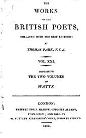 The Poetical Works of Isaac Watts, D.D.: Collated with the Best Editions: